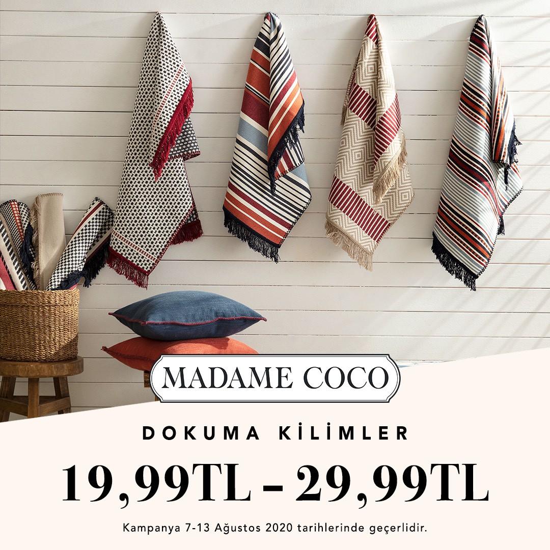 7-13 Ağustos tarihleri arasında MADAME COCO'da birbirinden şık dokuma kilimler 19,99 TL'den başlayan fiyatlarla sizi bekliyor!