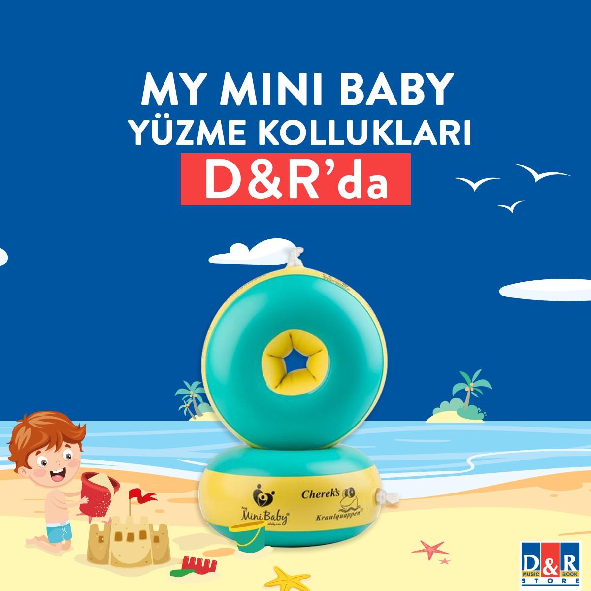 Denize girmeyi seven çocuklara müjde: My Mini Baby yüzme kollukları D&R'da!
