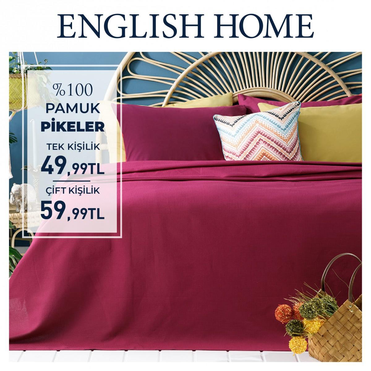 Englis Home'da pamuklu pikelerdeki harika indirimleri sizleri bekliyor!