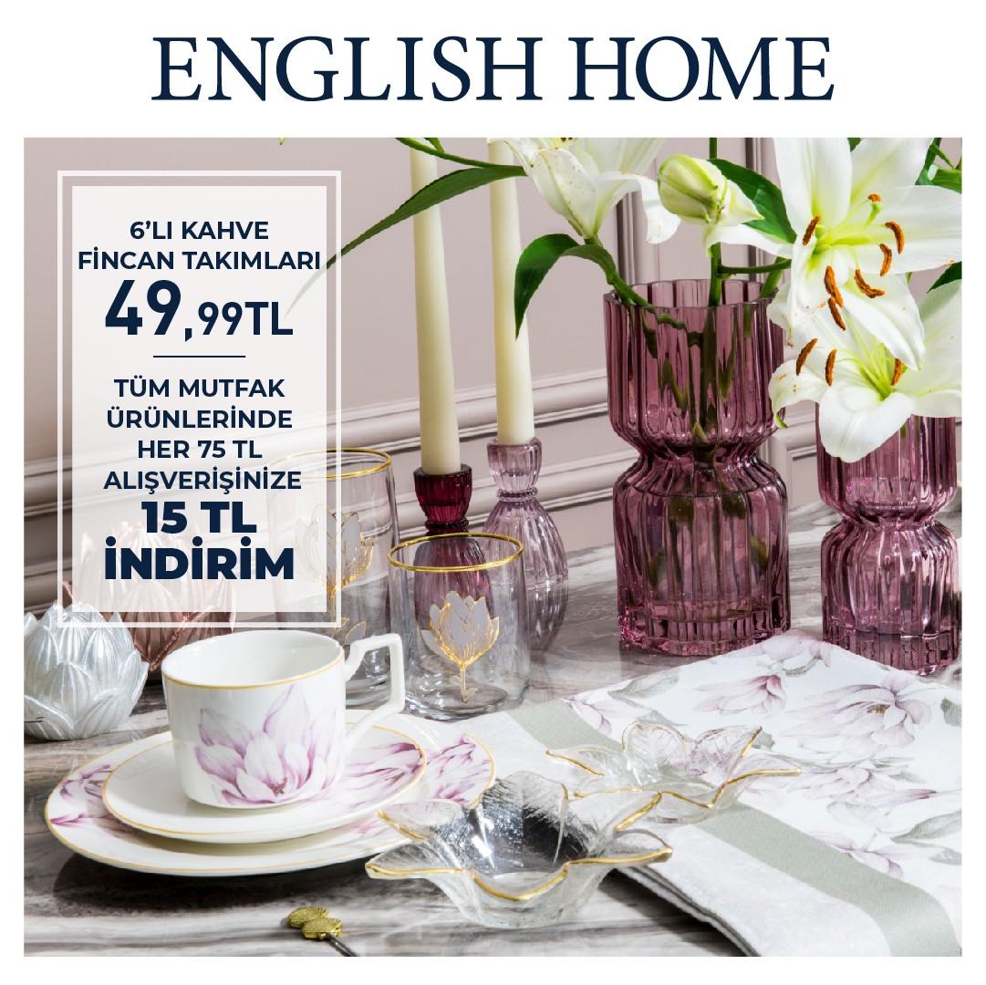 English Home'da tüm mutfak ürünlerindeki 75 TL değerindeki alışverişe 15 TL indirim fırsatını kaçırmayın!