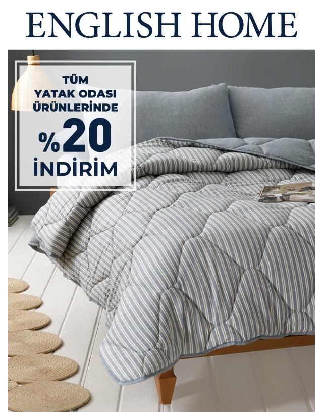 English Home'da tüm yatak odası ürünlerinde %20 indirim fırsatı!