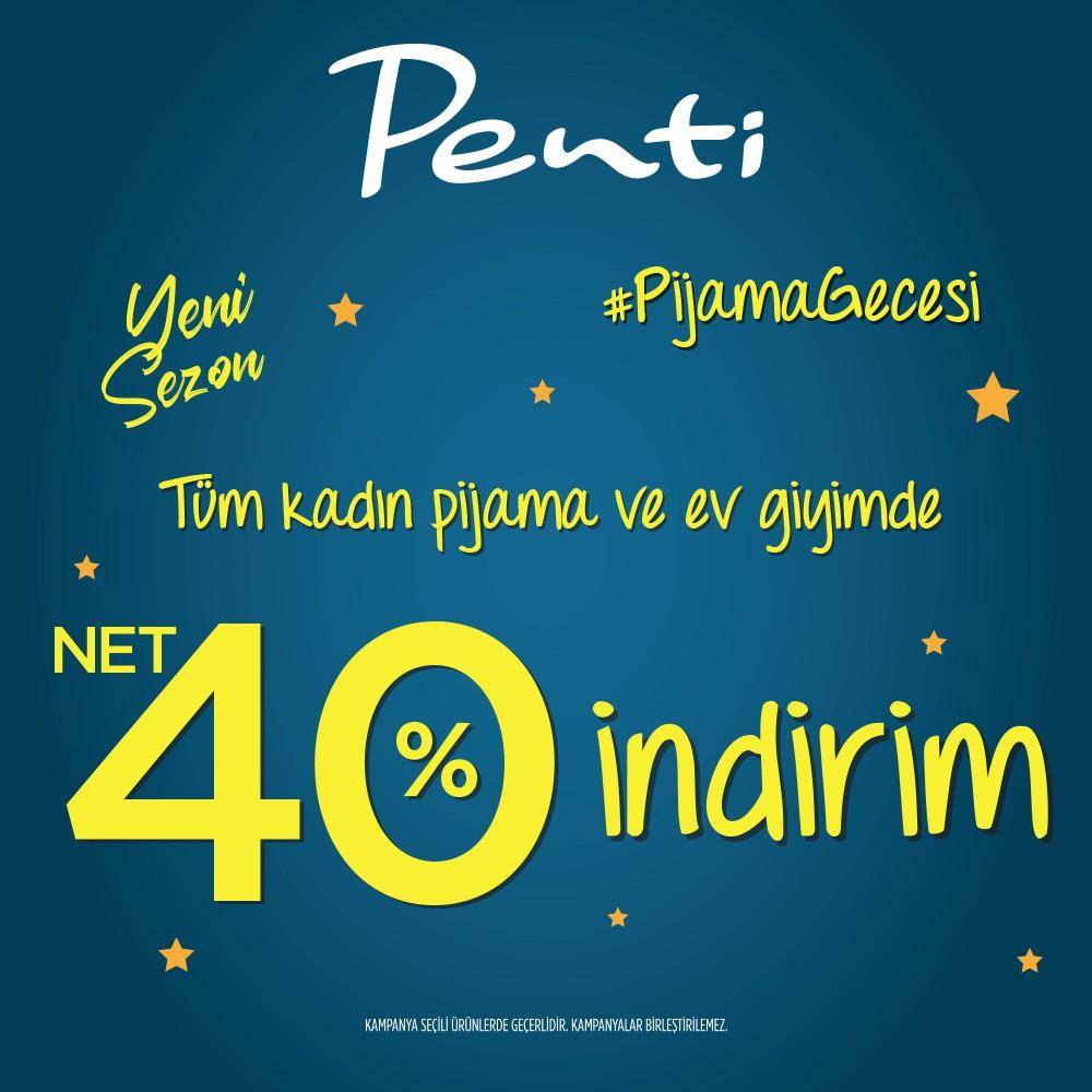 Penti'de tüm kadın pijama ve ev giyimindeki ürünlerde net %40 indirim fırsatı sizleri bekliyor!