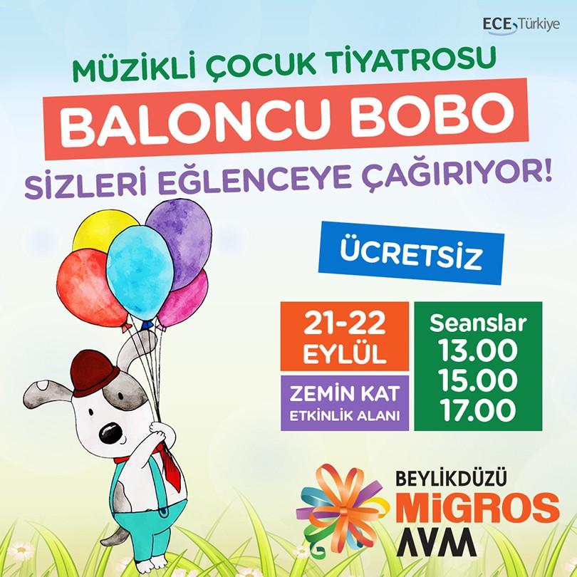 """21-22 Eylül'de """"Baloncu Bobo"""" müzikli çocuk tiyatrosu Beylikdüzü Migros AVM'de. Kaçırmayın!"""
