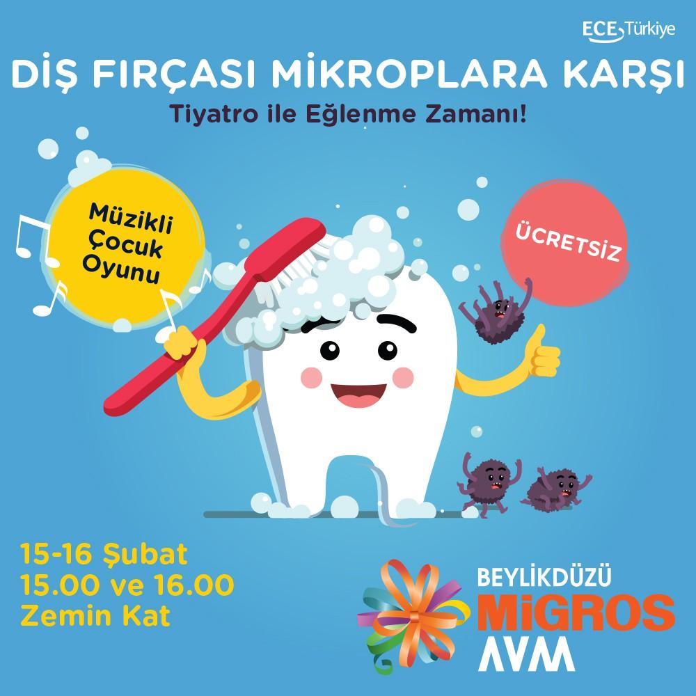 """Müzikli Çocuk Oyunu """"Diş Fırçası Mikroplara Karşı"""" 15-16 Şubat tarihlerinde 15.00 ve 16.00 seanslarıyla Beylikdüzü Migros AVM zemin kat etkinlik alanında! Kaçırmayın!"""