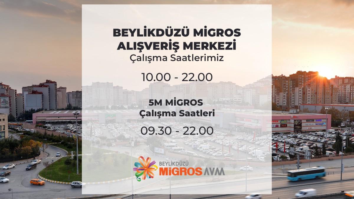 AVM'miz 10.00-22.00, 5M MİGROS mağazamız ise 09.30-22.00 saatleri arasında hizmetinizdedir.